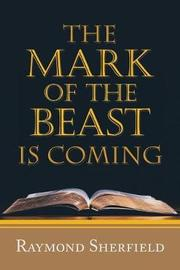 The Mark of the Beast Is Coming by Raymond Sherfield image