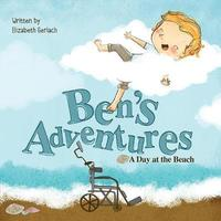 Ben's Adventures by Elizabeth Gerlach