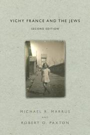 Vichy France and the Jews by Michael R. Marrus