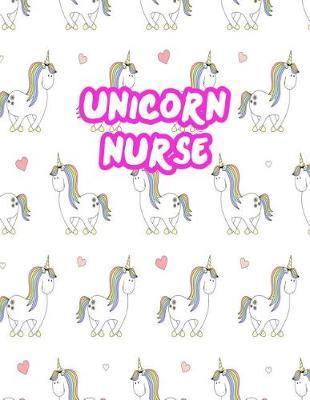 Unicorn Nurse by Serena Mahoney