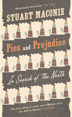 Pies and Prejudice by Stuart Maconie image