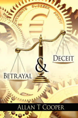 Betrayal and Deceit by Allan T Cooper image