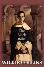 The Black Robe by Wilkie Collins