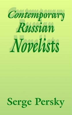 Contemporary Russian Novelists by Serge Persky image