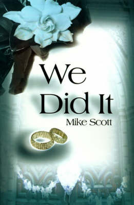 We Did It by Mike Scott