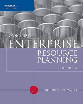 Concepts in Enterprise Resource Planning by Bret Wagner