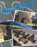 Gun Crime by Dirk Flint