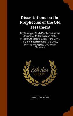 Dissertations on the Prophecies of the Old Testament by David Levi image