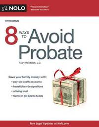 8 Ways to Avoid Probate by Mary Randolph