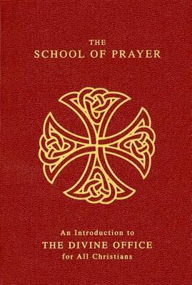 School of Prayer an Introd Nr by J. Brook