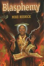 Blasphemy by Mike Resnick
