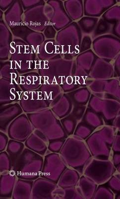 Stem Cells in the Respiratory System