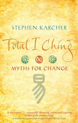 Total I Ching by Stephen L. Karcher image
