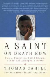 A Saint on Death Row by Thomas Cahill image