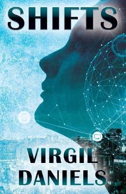 Shifts by Virgil Daniels