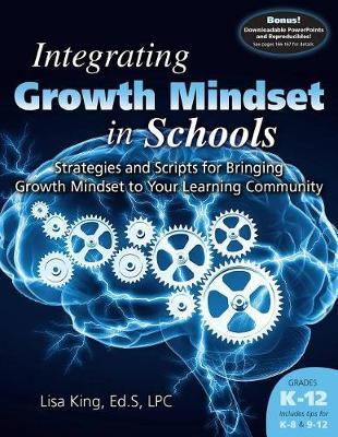Integrating Growth Mindset in Schools by Lisa King image
