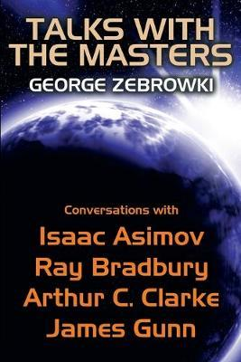 Talks with the Masters by George Zebrowski image