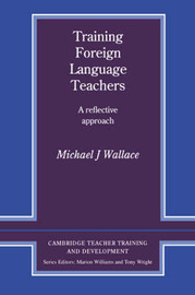 Training Foreign Language Teachers by Michael J. Wallace image