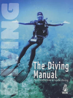The Diving Manual by Deric Ellerby