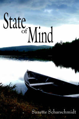State of Mind by Suzette Scharschmidt