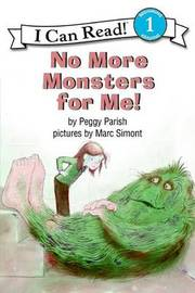 No More Monsters for Me! by Peggy Parish image