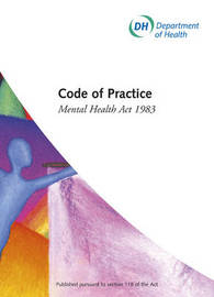Mental Health Act 1983 by Great Britain. Department of Health