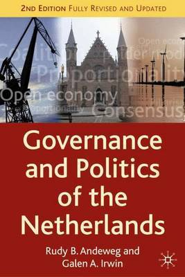 Governance and Politics of the Netherlands by Rudy B. Andeweg image