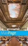 Why Preservation Matters by Max Page