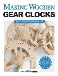 Making Wooden Gear Clocks by Scroll Saw Woodworking and Crafts Magazine