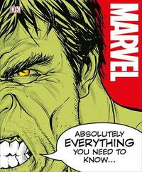 Marvel Absolutely Everything You Need to Know by Adam Bray