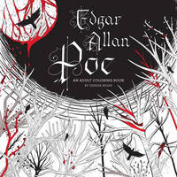 Edgar Allan Poe: An Adult Coloring Book by Odessa Begay