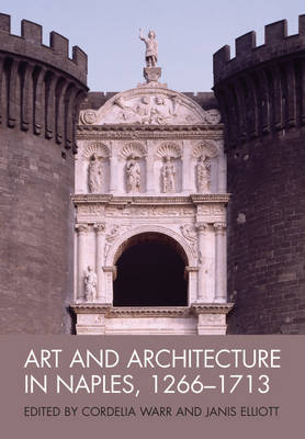 Art and Architecture in Naples, 1266 - 1713 image