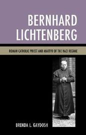 Bernhard Lichtenberg by Brenda L. Gaydosh image