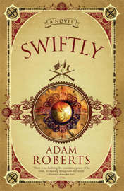 Swiftly by Adam Roberts image