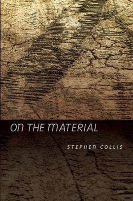 On the Material by Stephen Collis image