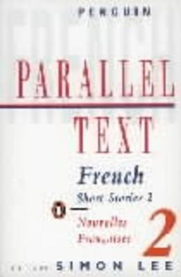 Parallel Text: French Short Stories: v. 2 by Various Authors