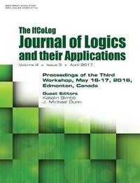 Ifcolog Journal of Logics and Their Applications. Proceedings of the Third Workshop. Volume 4, Number 3 image