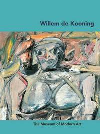 Willem de Kooning by Carolyn Lanchner