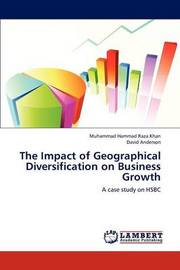 The Impact of Geographical Diversification on Business Growth by Raza Khan Muhammad Hammad