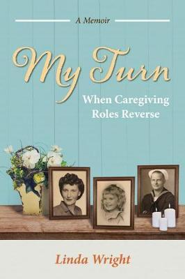 My Turn by Linda Wright