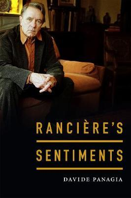 Ranciere's Sentiments by Davide Panagia