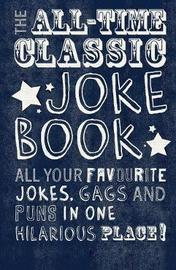 The All-Time Classic Joke Book