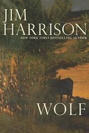 Wolf by Jim Harrison image