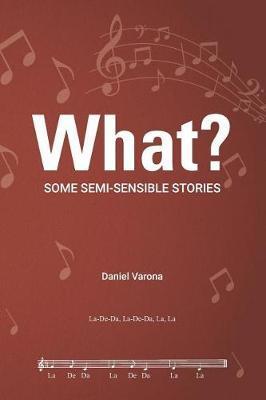 What? by Dan Varona