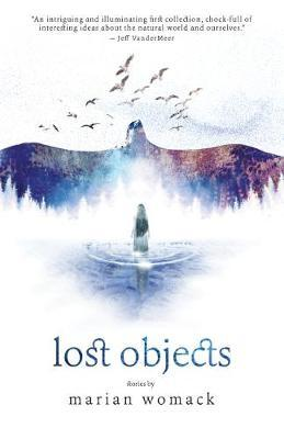 Lost Objects by Marian Womack