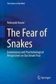 The Fear of Snakes by Nobuyuki Kawai