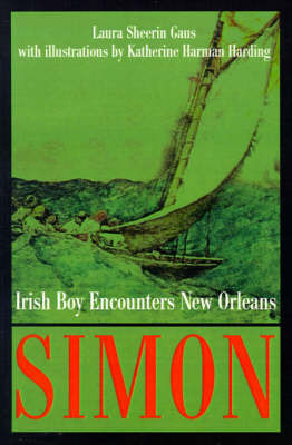 Simon: Irish Boy Encounters New Orleans by Laura Sheerin Gaus image