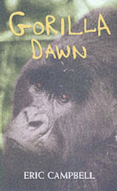 Gorilla Dawn by Eric Campbell