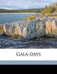 Gala-Days by Mary Abigail Dodge