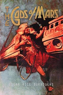 The Gods of Mars by Edgar , Rice Burroughs